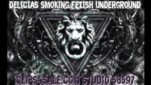 Delicia s Smoking Fetish Underground