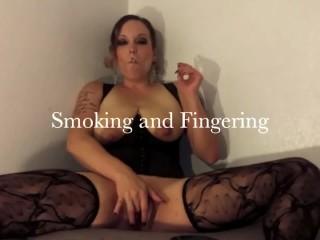 Smoking and Fingering