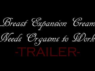 Breast Expansion Cream Needs Orgasms to Work! - Trailer