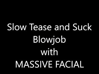 Suck and Tease with MASSIVE Facial- Someone saw us!