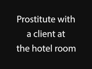 Prostitute with a client at the hotel room with Cathy Crown
