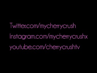 Cherry Crush gives messy deep throat blowjob , booty shaking & cumshot