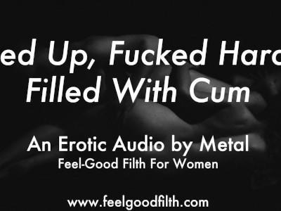 Fucked Rough Like the Pretty Little Slut You Are (erotic Audio for Women)