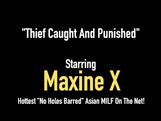 Busty Asian Milf Maxine X Catches Thief, Ties Him Up & Fucks Him Dry!