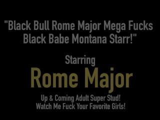 Big Black Bull Rome Major Mega Fucks Black Beauty Montana Starr!