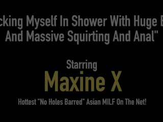 Squirting Asian Milf Maxine X Fucks In The Shower With A Big Black Cock!