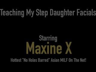 Asian Mommy Maxine X Shows Step Daughter Latina Crush How To Suck Cock!