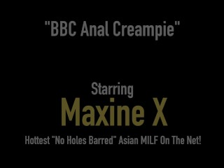 Big Titty Asian Mommy Maxine-X Gets Ass Fucked By Big Black Cock!