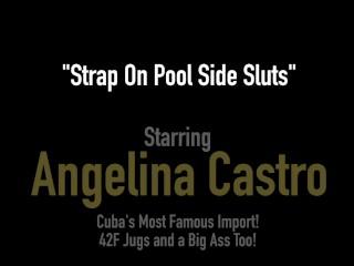 Phat Ass Poolside Sluts Angelina Castro & Joslyn Jane Pussy Fuck & Cum!