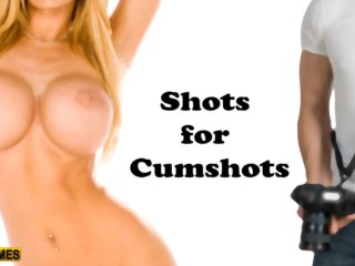 Shots For Cumshots Game Recording