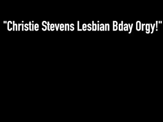 Birthday Banging! Red Penny Pax & Four More Mega Fuck Christie Stevens!