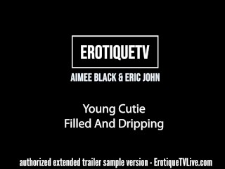 Erotique Entertainment - Cutie AIMEE BLACK's pussy filled & dripping with so much of lover ERIC JOHN's cum on ErotiqueTVLive