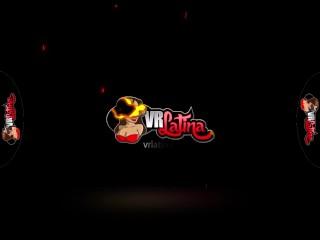 VRLatina - Big Boobs Big Ass Dark Latina Ultra Hot Fuck