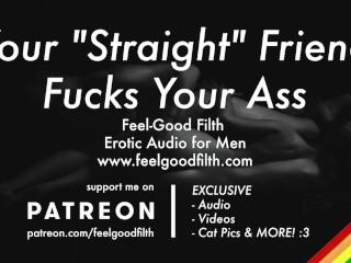 Audioporn/asmr/gay friend ass finally dirty